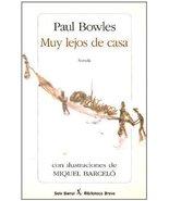 Muy lejos de casa (Seix Barral Biblioteca Breve) (Spanish Edition) Bowle... - $17.77