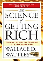 The Science of Getting Rich [Mass Market Paperback] Wattles, Wallace D.