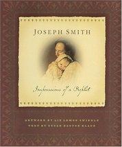Joseph Smith: Impressions of a Prophet Swindle, Liz Lemon and Black, Sus... - $60.00