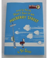 And To Think That I Saw It On Mulberry Street Dr Seuss Collector's Ed. DJ Bonus - $325.00