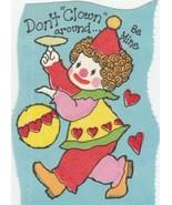 Vintage Valentine Card Clown Don't Clown Around Be Mine Unused 1970's - $4.94