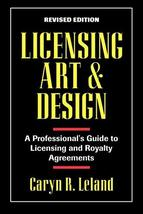 Licensing Art and Design: A Professional's Guide to Licensing and Royalt... - $7.69