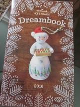 HALLMARK KEEPSAKE ORNAMENT DREAMBOOK DREAM BOOK 2016 - $9.99