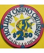 $2.50 Casino Chip. Holiday Cruises, Key Largo, FL. V30. - $4.99