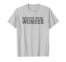 Sport Shirts - Waiver Wire Wonder Shirt FFL Funny Fantasy Football Gameday Men - $19.95+