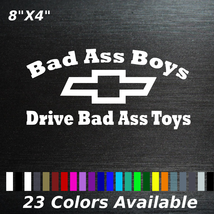 Bad ass boys drive bad ass toys chevy decal sticker - $6.48+