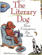 The Literary Dog: Great Contemporary Dog Stories - New Softcover    @ZB - $9.95