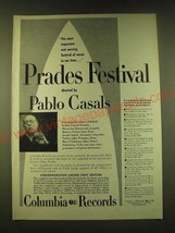 1951 Columbia Records Ad - Prades Festival directed by Pablo Casals - $14.99