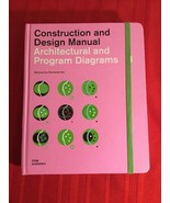 Architectural and Program Diagrams 1 (Construction and Design Manual) - $750.00