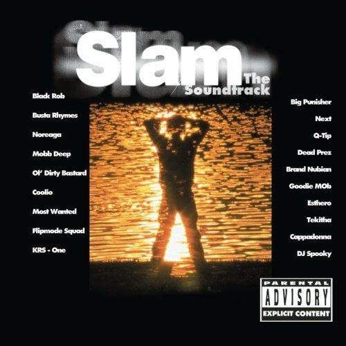 Slam: The Soundtrack Explicit Lyrics, Soundtrack