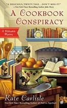 A Cookbook Conspiracy (Bibliophile Mystery) [Mass Market Paperback] Carlisle, Ka image 3