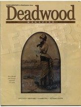 Deadwood Magazine Winter 2003 2004 Events History Gambling Attractions - $9.89