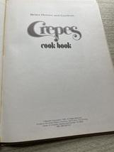 Vintage 1975 BHG Crepes Cook Book - hardcover image 2