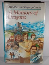 A Memory Of Dragons Annabel and Edgar Johnson 1986 Hardcover - $2.86