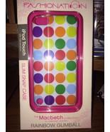 FASHIONATION Macbeth Collect. RAINBOW GUMBALL iPod Touch 5th Gen Slim Sn... - $10.00