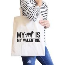 Dog My Valentine Natural Canvas Bag Valentine's Day For Dog Lovers - $18.56 CAD