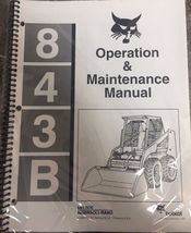Bobcat 843-B Skid Steer Operation & Maintenance Manual Operator/Owner's #6720547 - $25.00