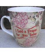 I Said a Prayer for You Today Stoneware Mug Cup Common Grounds - $12.99