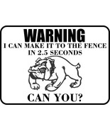 #155 SPIKE BULLDOG I CAN MAKE IT TO THE FENCE IN 2.5 SECONDS PET FENCE G... - $10.29