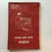Craftsman Radial-Arm Saw Handbook Book Manual 92938  Revised 1969 Vintag... - $13.71
