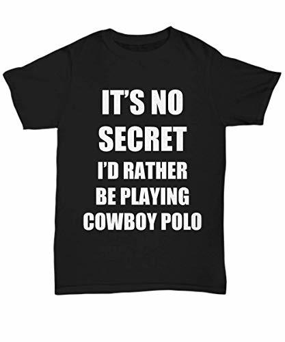 Primary image for Cowboy Polo T-Shirt Sport Fan Lover Funny Gift for Gag Unisex Tee Black