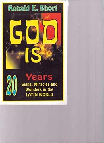 Primary image for GOD Is 20 Years of Signs, Miracles and Wonders in the Latin Wrold [Paperback] Ro