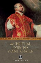The Spiritual Exercises of Saint Ignatius by St. Ignatius of Loyola image 1