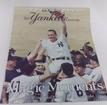 NEW YORK POST--THE YANKEES CENTURY PART 6: MAGIC MEMORIES - $5.35