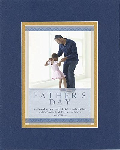 GoodOldSaying - Poem for Fathers Day - And He shall turn the heart. . (Malachi 4 - $11.14