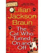 The Cat Who Turned On and Off [Mass Market Paperback] Braun, Lilian Jackson - $2.00