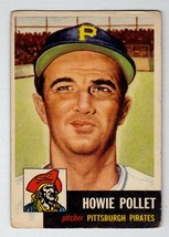 1953 Topps #83 Howie Pollet Pittsburgh Pirates EX condition $30 BV - $7.16