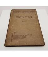 Ninety-Three Hardcover Book by Victor Hugo 1897 Rare - $32.18