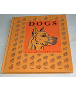 RARE 1952 Dogs A Little Golden Library Goldencraft Cloth Binding Nita Jo... - $4.93