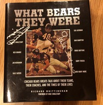 What Bears They Were - HC Book Signed Auto MIKE DITKA GALE SAYERS - $79.19