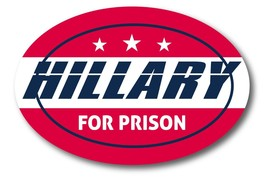 Hillary For Prison Oval Car Magnet 2016 Election Funny Car Magnet - $6.99