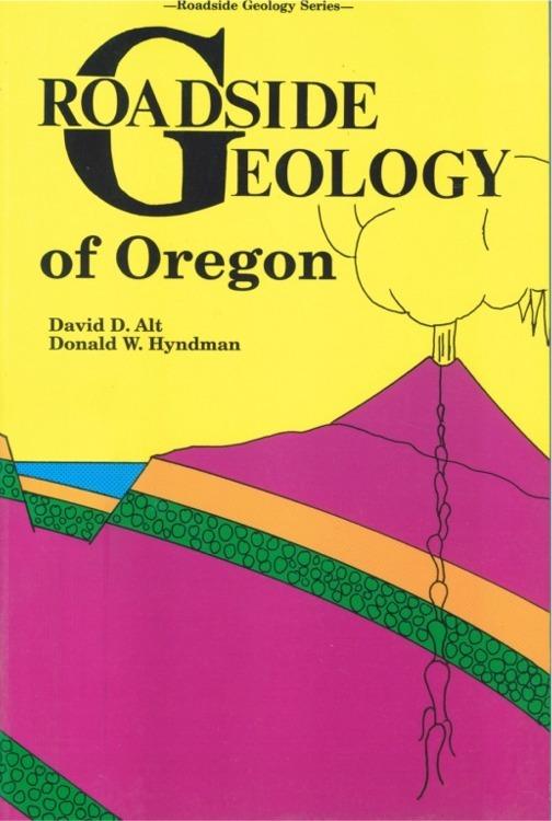 Roadside Geology of Oregon ~ Rock Hounding and Gold Prospecting