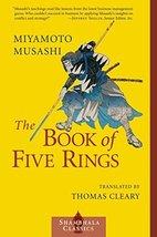 The Book of Five Rings (Shambhala Classics) [Paperback] Musashi, Miyamot... - $13.21