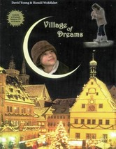 Village of Dreams DVD 2010 David Young 12 Musical Performances NEW - $12.00