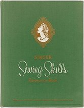 Singer Sewing Skills Reference Book [Hardcover] (sewing) - $41.31