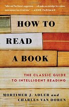 How to Read a Book: The Classic Guide to Intelligent Reading [Paperback]... - $5.99