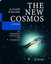 The New Cosmos : An Introduction to Astronomy and Astrophysics by Bodo... - $39.59