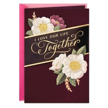 I Love Our Life Together Valentine's Day Card With Envelope - $5.99