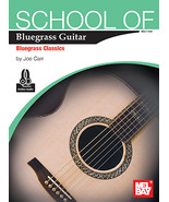 School Of Bluegrass Guitar:Bluegrass Classics by Joe Carr - $13.99