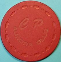 25¢ Vintage Casino Chip. Aurora Club, Stockton, CA. 1953. Q62. - $9.50