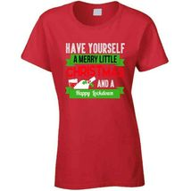 Have A Merry Christmas And A Happy Lockdown Ladies T Shirt image 10