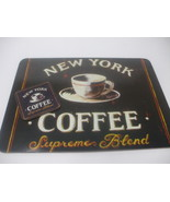 "New York Coffee Supreme Blend 1 placemat and 1 coaster corkboard 15"" X 13"" - $19.79"