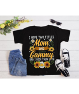I Have Two Titles Mom And Gammy Shirt Mothers Day Gifts Women's T-Shirt ... - $13.85+
