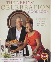 The Neelys' Celebration Cookbook: Down-Home Meals for Every Occasion Nee... - $9.20