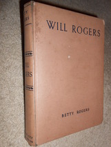 Will Rogers-The Story of His Life Told by His Wife/Betty Rogers - $8.95