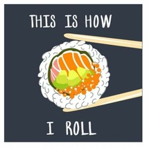 "This Is How I Roll   Sushi Home Décor 6.5"" X 6.5"" Wood Composite - $7.91"